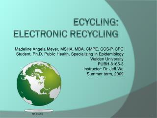 EcyclinG: Electronic Recycling