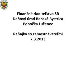 Oznámenie o zrušení kontaktných miest Daňového úradu Banská Bystrica
