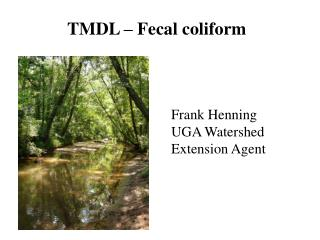 TMDL – Fecal coliform