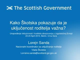 Kako Škotska pokazuje da je uključ enost  roditelja važn a ?