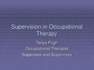 Supervision in Occupational Therapy