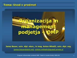 Organizacija in management  podjetja � OMP
