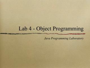 Lab 4 - Object Programming