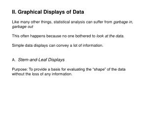 II. Graphical Displays of Data