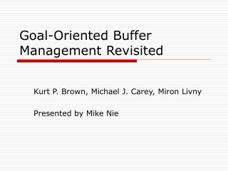 Goal-Oriented Buffer Management Revisited