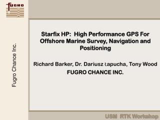 Starfix HP:  High Performance GPS For Offshore Marine Survey, Navigation and Positioning