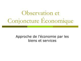 Observation et Conjoncture Économique