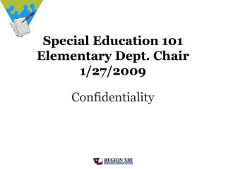 Special Education 101 Elementary Dept. Chair 1/27/2009