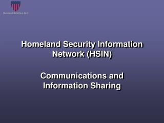 Homeland Security Information Network (HSIN)