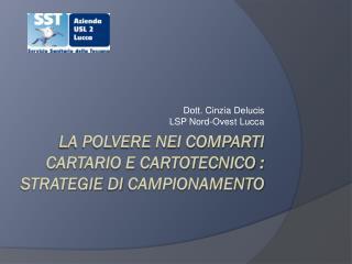 La polvere nei COMPARTI cartario e cartotecnico :  STRATEGIE  DI  CAMPIONAMENTO