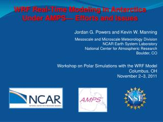Jordan G. Powers and Kevin W. Manning Mesoscale and Microscale Meteorology Division