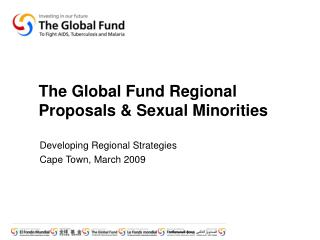 The Global Fund Regional Proposals & Sexual Minorities