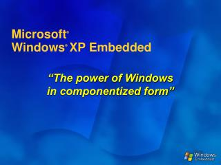 Microsoft   Windows   XP Embedded