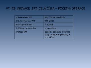 VY_42_INOVACE_377_CEL� ?�SLA � PO?ETN� OPERACE
