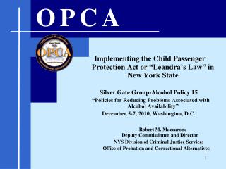 "Implementing the Child Passenger Protection Act or ""Leandra's Law"" in New York State"