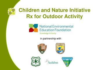 Children and Nature Initiative Rx for Outdoor Activity