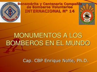 MONUMENTOS A LOS BOMBEROS EN EL MUNDO