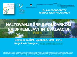 Projekt POSODOBITEV  GIMNAZIJSKIH PROGRAMOV
