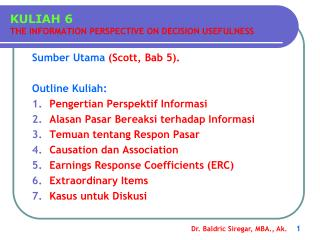 KULIAH 6 THE INFORMATION PERSPECTIVE ON DECISION USEFULNESS