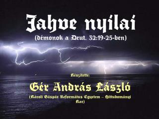 Jahve nyilai (démonok a Deut. 32:19-25-ben)