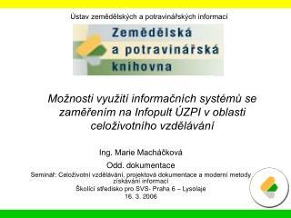 Ing. Marie Macháčková Odd. dokumentace