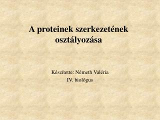 A proteinek szerkezetének osztályozása