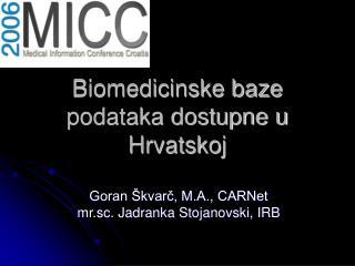 Biomedicinske baze podataka dostupne u Hrvatskoj