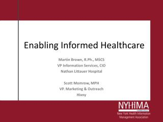 Enabling Informed Healthcare