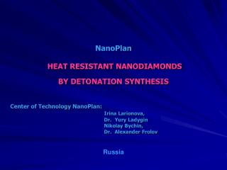 NanoPlan HEAT RESISTANT NANODIAMONDS BY  DETONATION SYNTHESIS