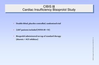 CIBIS  II Cardiac Insufficiency Bisoprolol Study