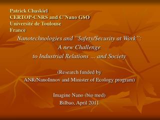 Patrick Chaskiel CERTOP-CNRS and C'Nano GSO Université de Toulouse  France