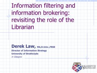 Information filtering and information brokering: revisiting the role of the Librarian
