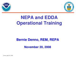 NEPA and EDDA Operational Training