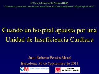 Cuando un hospital apuesta por una Unidad de Insuficiencia Cardiaca