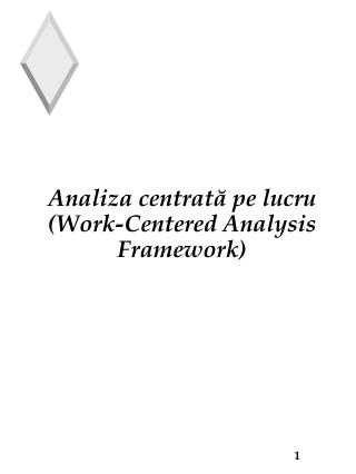 Analiza centrat ? pe lucru ( Work-Centered Analysis Framework )