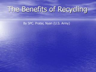 The Benefits of Recycling
