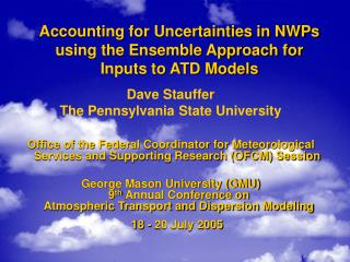Accounting for Uncertainties in NWPs using the Ensemble Approach for Inputs to ATD Models