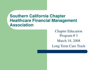 Southern California Chapter Healthcare Financial Management Association