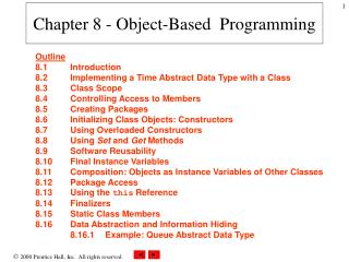 Chapter 8 - Object-Based  Programming