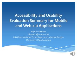 Accessibility and Usability Evaluation  Summary  for Mobile and Web 2.0  Applications