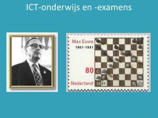 ICT-onderwijs en -examens