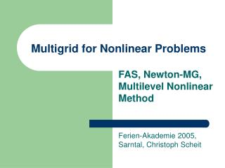 Multigrid for Nonlinear Problems