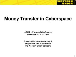 Money Transfer in Cyberspace