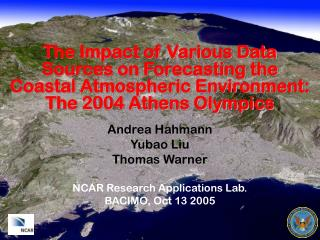 The Impact of Various Data Sources on Forecasting the Coastal Atmospheric Environment: The 2004 Athens Olympics