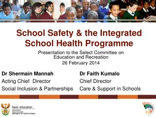 School Safety & the Integrated School Health Programme