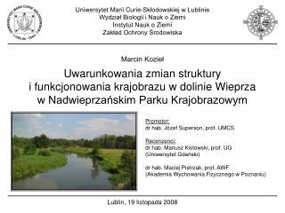 Uniwersytet Marii Curie-Skłodowskiej w Lublinie Wydział Biologii i Nauk o Ziemi