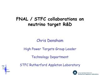 FNAL / STFC collaborations on neutrino target R&D
