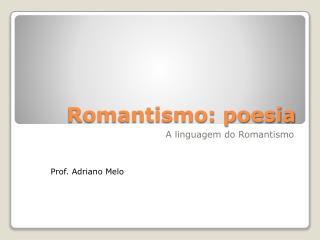 Romantismo: poesia