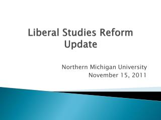 Liberal Studies Reform Update