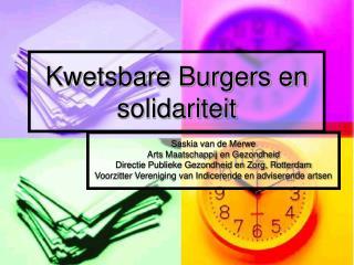 Kwetsbare Burgers en solidariteit